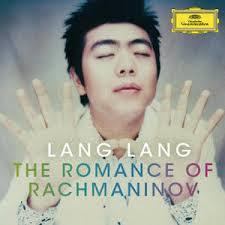 Lang Lang - The Romance Of Rachmaninov