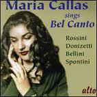 Maria Callas - Sings Bel Canto