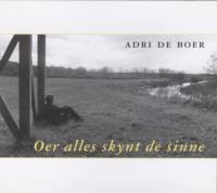Adri De Boer - Oer Alles Skynt De Sinne