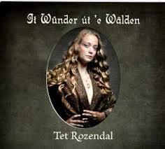 Tet Rozendal - It Wunder Ut 'E Walden