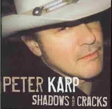 Peter Karp - Shadows And Cracks