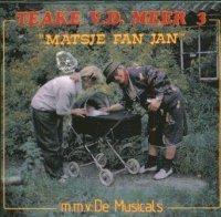 Teake Van Der Meer - Matsje Fan Jan