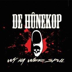 De Hunekop - Wy Ha Wer Spul