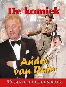 De Komiek (Andre van Duin) 50 Jaar Jubileumboek