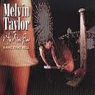 Melvin Taylor - Bang That Bell
