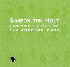 Simeon Ten Holt - Natalon In E & 20 Bagatel