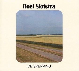 Roel Slofstra - De Skepping