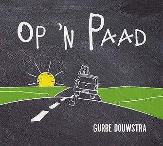 Gurbe Douwstra - Op 'N Paad