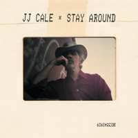 JJ CALE - STAY AROUND (LP)