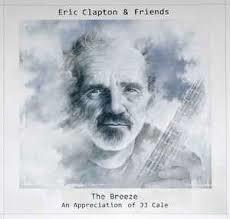 ERIC CLAPTON & FRIENDS - THE BREEZE (LP)
