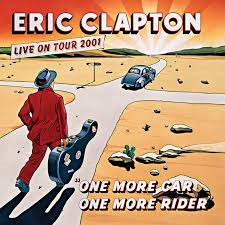 ERIC CLAPTON - ONE MORE CAR ONE MORE RIDER (LP)