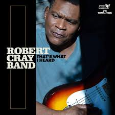 ROBERT CRAY BAND - THAT'S WHAT I HEARD (LP)