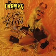 CRAMPS - A DATE WITH ELVIS (LP)