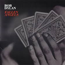BOB DYLAN - FALLEN ANGELS (LP)