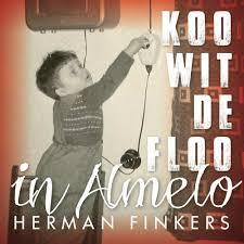 HERMAN FINKERS - KOO WIT DE FLOO IN ALMELO (LP)