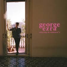 GEORGE EZRA - STAYING AT TAMARA'S (LP)