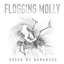 FLOGGING MOLLY - SPEED OF DARKNESS (LP)