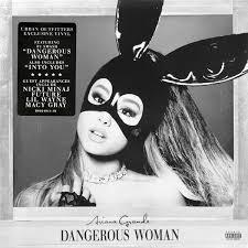 ARIANA GRANDE - DANGEROUS WOMAN (LP)