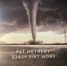 PAT METHENY - FROM THIS PLACE (LP)