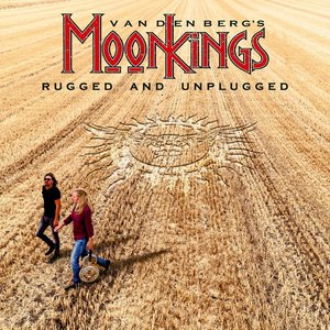 MOONKINGS - RUGGED AND UNPLUGGED (LP)