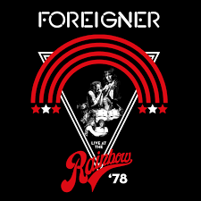 FOREIGNER - LIVE AT THE RAINBOW '78 (LP)