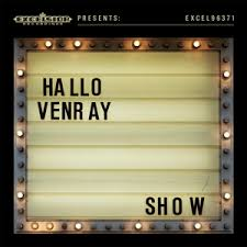 HALLO VENRAY - SHOW (LP)