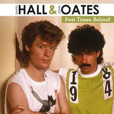 HALL & OATES - PAST TIME BEHIND (LP)