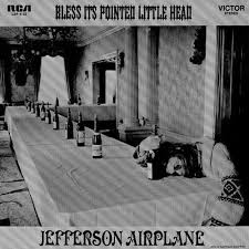 JEFFERSON AIRPLANE - BLESS IT'S POINTED LITTLE HEAD (LP)