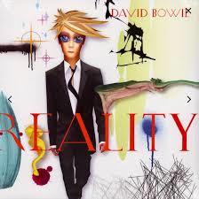 DAVID BOWIE - REALITY (LP)