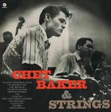 CHET BAKER - CHET BAKER & STRINGS (LP)