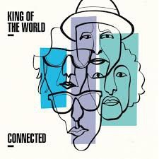 KING OF THE WORLD - CONNECTED (LP)
