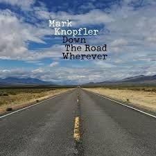 MARK KNOPFLER - DOWN THE ROAD WHEREVER (LP)