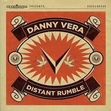 DANNY VERA - DISTANT RUMBLE (LP)