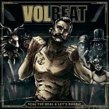 VOLBEAT - SEAL THE DEAL AND LET'S BOOGIE (LP)