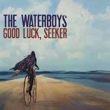 THE WATERBOYS - GOOD LUCK, SEEKER (LP)