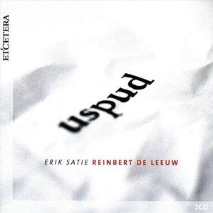 Reinbert De Leeuw - Uspud (Satie)