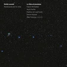 Stelle Lucenti - Monteverdi And His Time (Monteverdi)