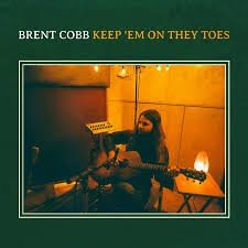 BRENT COBB - KEEP 'EM ON THEY TOES (LP)