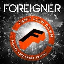 FOREIGNER - CAN'T SLOW DOWN (LP)