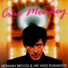 HERMAN BROOD - CIAO MONKEY (LP)
