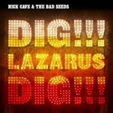 NICK CAVE & THE BAD SEEDS - DIG!!! LAZARUS DIG!!! (LP)