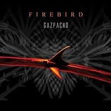GAZPACHO - FIREBIRD (LP)
