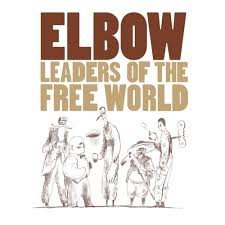 ELBOW - LEADERS OF THE FREE WORLD (LP)