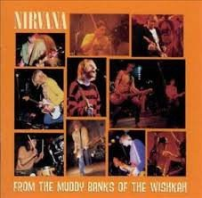 NIRVANA - FROM THE MUDDY BANKS OF THE WISHKAH (LP)