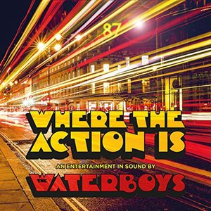 WATERBOYS - WHERE THE ACTION IS (LP)