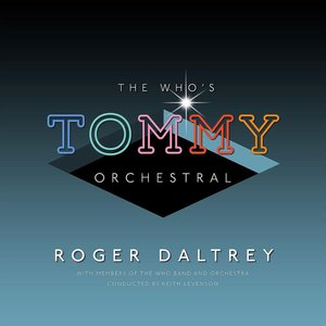 ROGER DALTREY - THE WHO'S TOMMY ORCHESTRAL (LP)