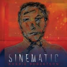 ROBBIE ROBBERTSON - SINEMATIC (LP)