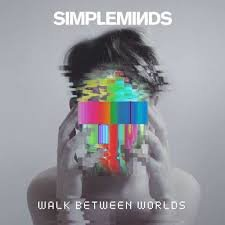 SIMPLE MINDS - WALK BETWEEN WORLDS (LP)