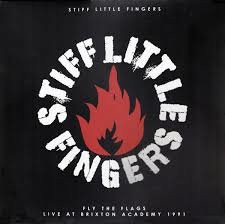 STIFF LITTLE FINGERS - FLY THE FLAGS (LP)