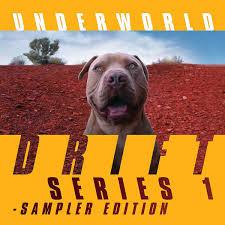 UNDERWORLD - DRIFT SERIES 1, SAMPLER EDITION (LP)